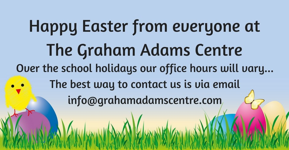 Easter Holidays at the Graham Adams Centre